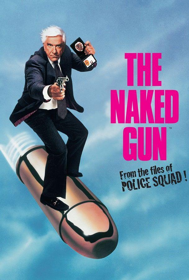 Naked gun naked gun and naked gun quotes.