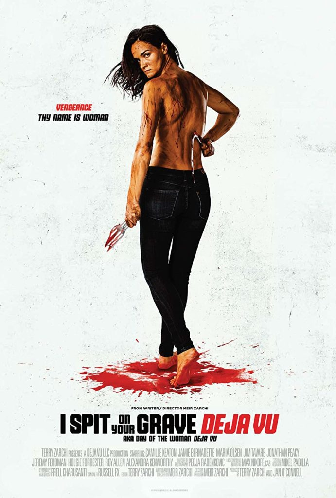 I Spit On Your Grave: Deja Vu Streaming in UK 2019 Movie